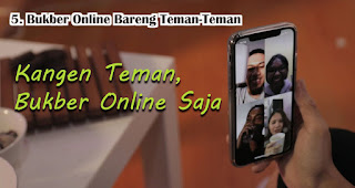 Bukber Online Bareng Teman-Teman Agar Ramadhanmu Tetap Seru Meskipun Dirumah Aja