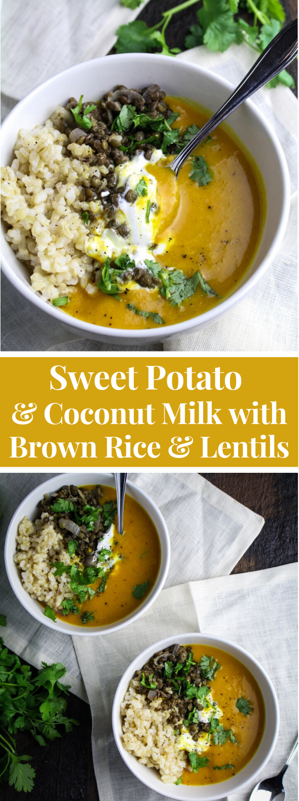Sweet Potato and Coconut Milk with Brown Rice and Lentils #vegetarian #healthy
