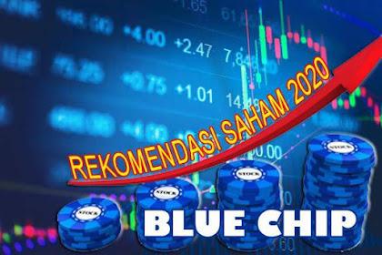 Top 10 Saham Blue Chip 2020