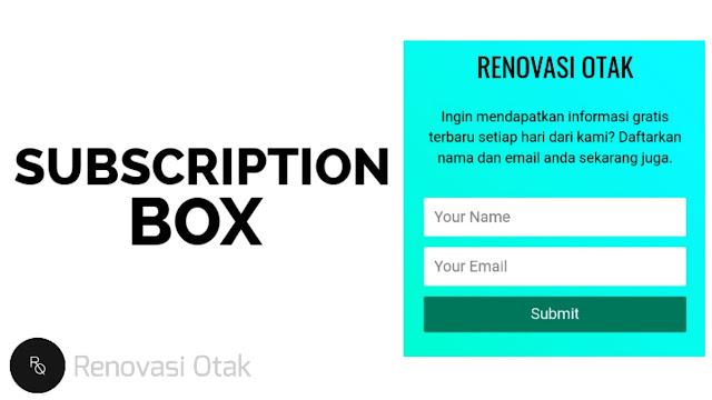 Cara Membuat Kotak Subscribe di Blog