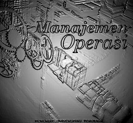 2019 EKMA4215 Manajemen Operasi