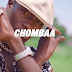 Watch & Download Brand New Video :Chombaa Ft Brother K - SINA