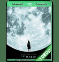LUCY IN THE SKY (2019) WEB-DL 1080P HD MKV ESPAÑOL LATINO