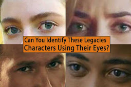 "Can You Identify These ""Legacies"" Characters Using Their Eyes?"