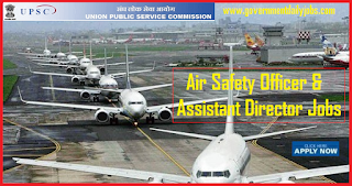 UPSC Recruitment 2018 Apply Online for 60 Air Safety Officer Vacancy