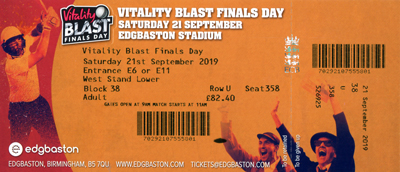 Vitality Blast Finals Day 2019 ticket
