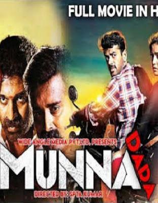 Munna Dada 2018 Ful Hindi Dubbed Movie Download
