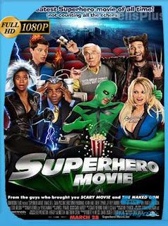 Superheroe La Pelicula (2008) HD [1080p] Latino [GoogleDrive] SilvestreHD