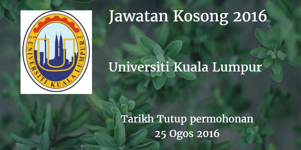Jawatan Kosong UniKL 25 Ogos 2016
