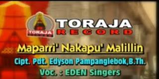 Lagu Toraja Kedukaan Maparri' Nakapu' Malillin by Eden Singers