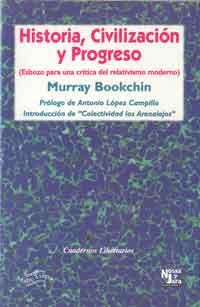 Historia civilización y progreso – Murray Bookchin