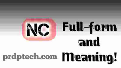NC full form. NC full form in police. NC full form in railway. NC ka full form. What is the full form of NC. NC full meaning. NC Meaning in hindi. N C meaning. What does NC stand for.