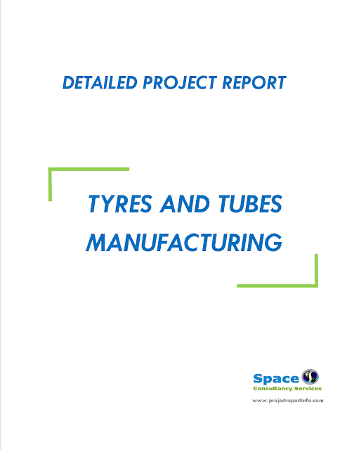 Project Report on Tyres and Tubes Manufacturing