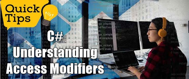 Understanding Access Modifiers in C#