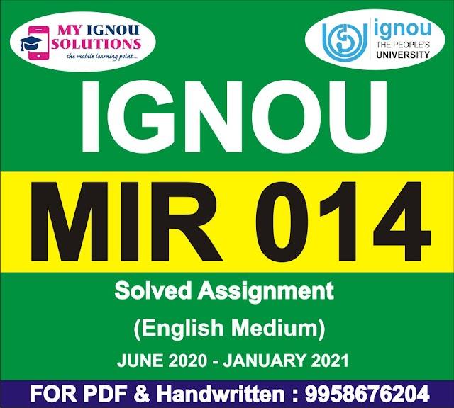 MIR 014 Solved Assignment 2020-21