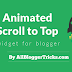 Add Animated Scroll To Top Widget for Blogger