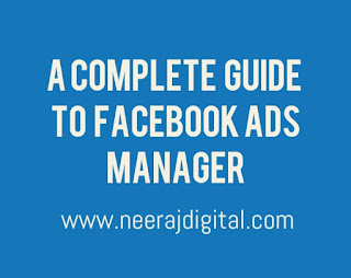 A Complete Guide To Facebook Ads Manager