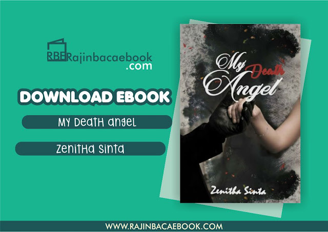 Download Novel My Death Angel by Zenitha Sinta Pdf