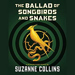 Audiobook Review: The Ballad of Songbirds and Snakes by Suzanne Collins