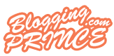 Blogging Prince | Blog For Beginner BlogSpot Bloggers!