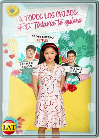 A Todos los Chicos: P. D. Todavía Te Quiero (2020) DVDRIP LATINO