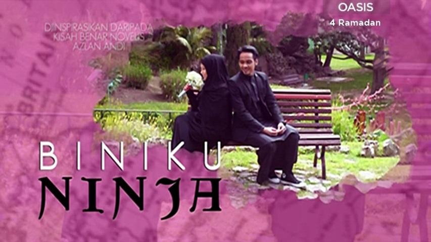 Drama Biniku Ninja (2017) Astro Oasis