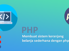 Membuat sistem keranjang belanja sederhana dengan php