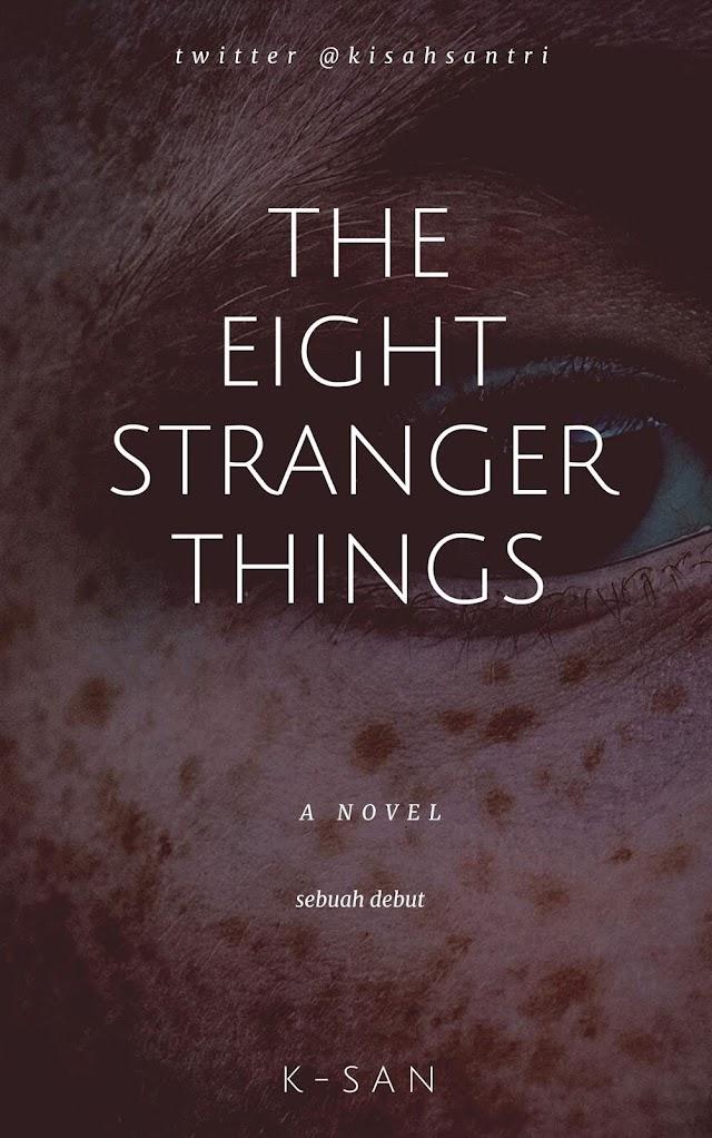 Novel Debut The Eight Stranger Things
