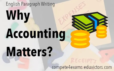 English Paragraph Writing: Why Accounting Matters? (#ssc)(#compete4exams)(#eduvictors)(#upsc)