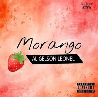 Aligelson Leonel - Morango (Original Mix) ( 2019 ) [DOWNLOAD]