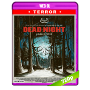 Dead Night (2018) WEB-DL 720p Audio Dual Latino-Ingles