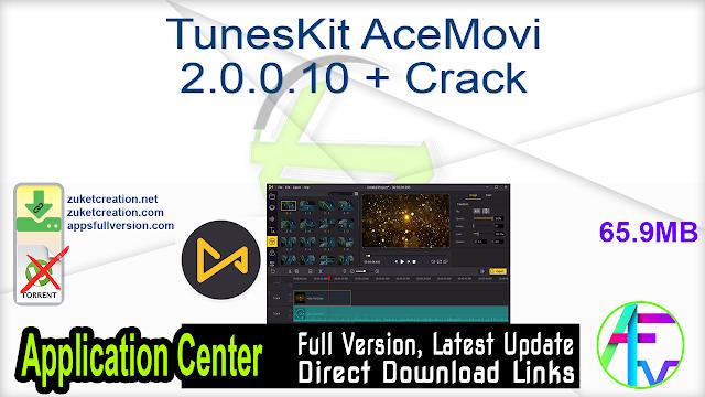 TunesKit AceMovi 2.0.0.10 + Crack