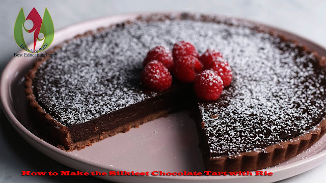 How to Make the Silkiest Chocolate Tart with Rie #Tasty Food