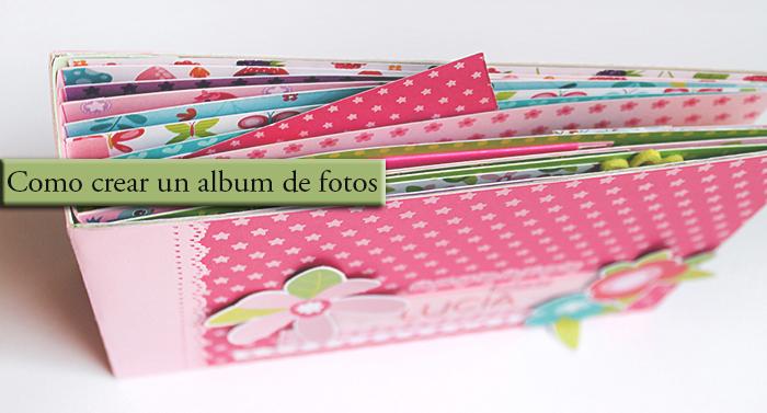 Home kids inspiraci n y creatividad como crear un album - Como hacer un album de fotos a mano para ninos ...