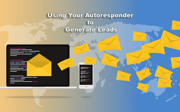 Using Your Autoresponder to Generate Leads