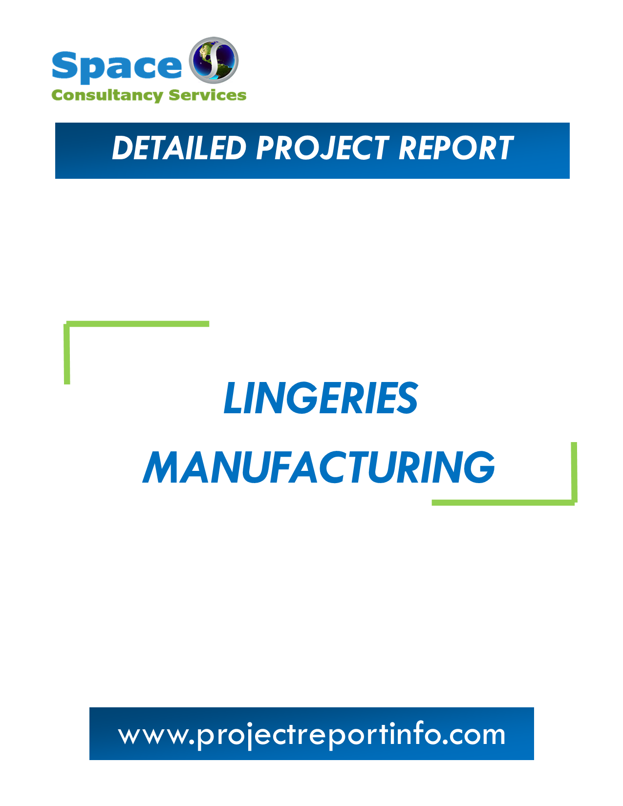 Project Report on Lingeries Manufacturing