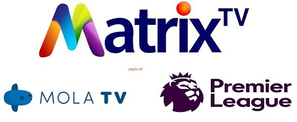 Jadwal Liga Inggris di Matrix TV [Mola Sports] Malam Ini