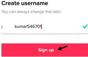 tik tok username set kar sign up par click kare