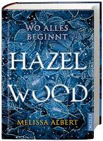 http://leseglueck.blogspot.com/2019/01/hazel-wood-wo-alles-beginnt.html
