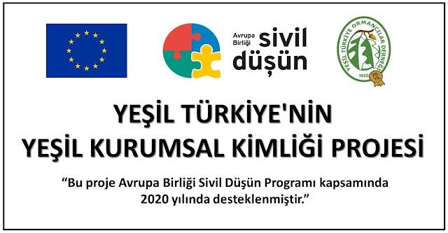 Yeşil Türkiye'nin Yeşil Kurumsal Kimliği Projesi Başladı