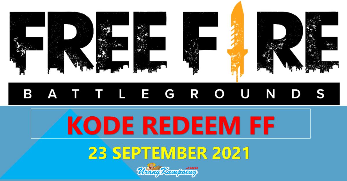 Kode Redeem FF 23 September 2021 Lengkap dengan Caranya