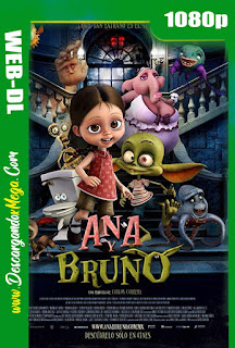 Ana y Bruno (2017) HD 1080p Latino