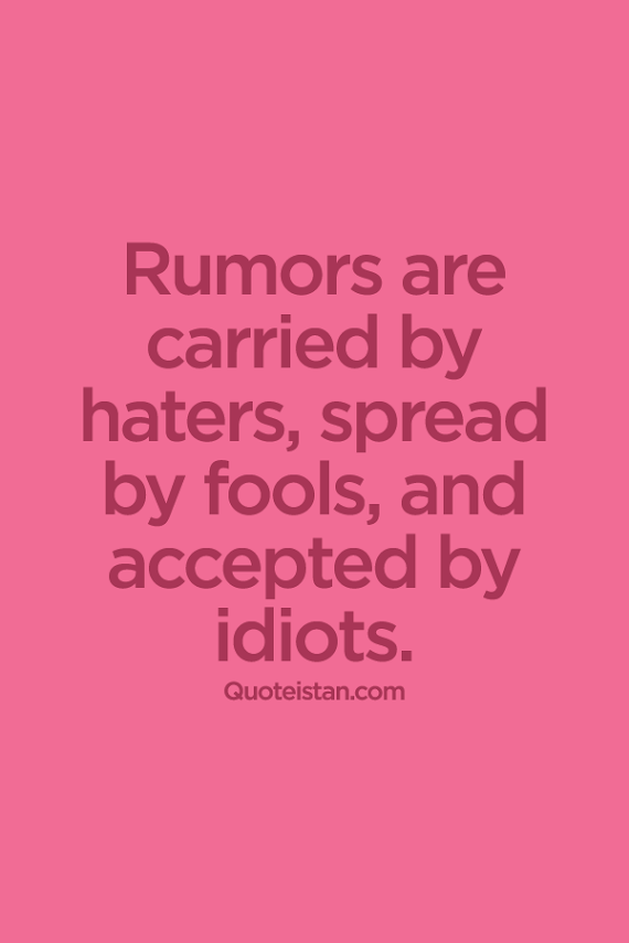 100 Really Powerful Quotes About Rumors And Haters