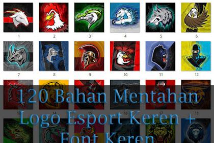 120 Bahan Mentahan Logo Esport Keren + Font Keren