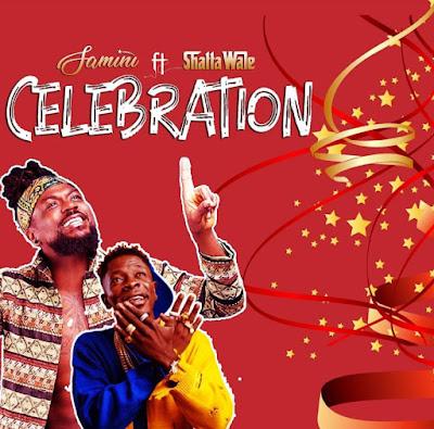 Samini Ft Shatta Wale - Celebration (Prod. By Brainy Beatz - Audio MP3)