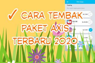 ✓ Cara Tembak Paket Axis Terbaru 2020