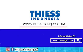 Lowongan Kerja SMA SMK September 2020 PT Thiess Contractors Indonesia