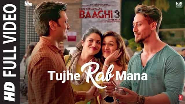 तुझे रब माना Tujhe Rab Mana Lyrics In Hindi - Baaghi 3