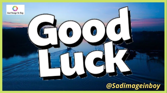 Good Luck Images | free good luck images, images of good luck, good luck images free