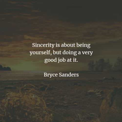 Sincerity quotes that'll make you act with truthfulness